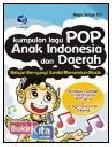 Kumpulan Lagu Pop Anak Indonesia dan Daerah