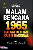 Malam Bencana 1965 Dalam Belitan Krisis Nasional : Bagian I Rekonstruksi dalam Perdebatan