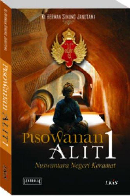 Cover Buku Pisowanan Alit 1 : Nusantara Negeri Keramat