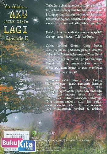 Cover Belakang Buku Ya Allah Aku Jatuh Cinta Lagi Episode II