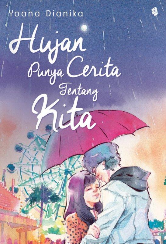 Cover Buku Hujan Punya Cerita tentang Kita
