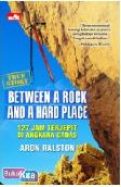 True Story : Between A Rock and A Hard Place