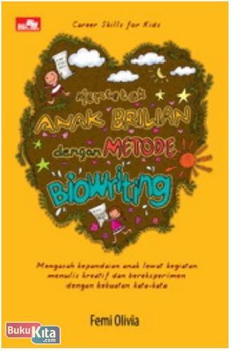 Cover Buku Mencetak Anak Brilian dengan Metode Biowriting