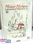 Meteor Melintas di Padang Gembala #1-#3 Tamat (Hard Cover)