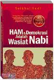 Ham dan Demokrasi Adalah Wasiat Nabi