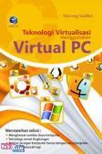 TEKNOLOGI VIRTUALISASI MENGGUNAKAN VIRTUAL PC