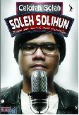 Celoteh Soleh : Blogger Yang (Kadang) Stand Up Comedian