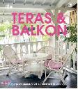 Seri Rumah Ide : Teras & Balkon