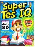 Super Tes IQ Untuk Kelas 4-6 SD