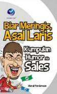 Biar Meringis, Asal Laris (Kumpulan Humor ala Sales)