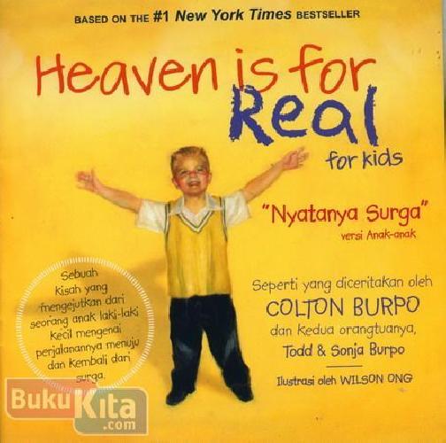 Cover Buku Heaven is For Real for Kids - Nyatanya Surga Versi Anak-anak (full color)