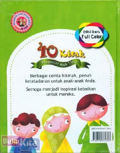 Cover Belakang Buku 40 Kisah Pengantar Anak Tidur (Edisi Full Color)