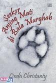 Seekor Anjing Mati di Bala Murghab
