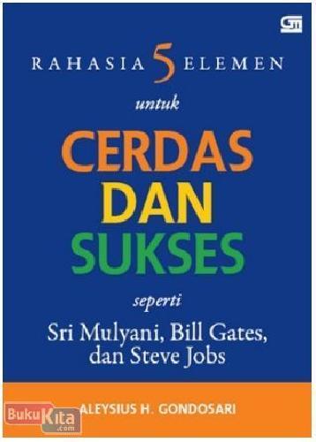 Cover Buku Rahasia 5 Elemen untuk Cerdas & Sukses