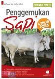 Petunjuk Praktis Penggemukan Sapi 4 Bulan Panen (Promo Best Book)