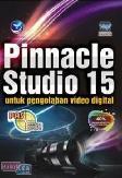 PAS : Pinnacle Studio 15 untuk Pengolahan Video Digital
