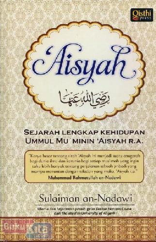 Cover Buku Aisyah : Sejarah Lengkap Kehidupan UMMUL Mu