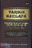 Tarikh Khulafa : Sejarah Lengkap Kehidupan Empat Khalifah Setelah Wafatnya Rasulullah S.A.W.