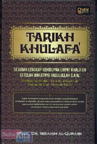 Cover Buku Tarikh Khulafa : Sejarah Lengkap Kehidupan Empat Khalifah Setelah Wafatnya Rasulullah S.A.W.