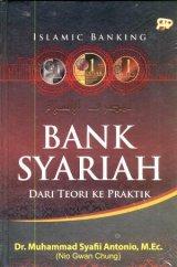 Bank Syariah : Dari Teori Ke Praktik (Hard Cover)