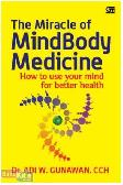 The Miracle of MindBody Medicine