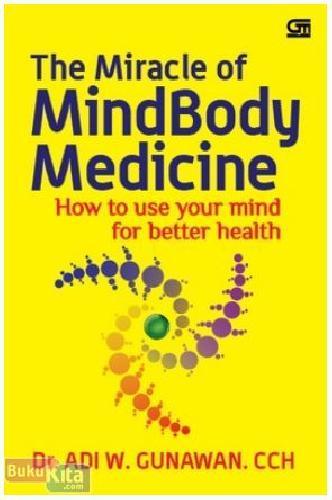 Cover Buku The Miracle of MindBody Medicine