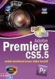PAS : Adobe Premiere CS5.5 untuk Membuat Kreasi Video Kreatif