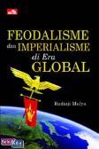 Feodalisme dan Imperialisme di Era Global