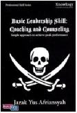 Basic Leadership Skill : Coaching and Counseling