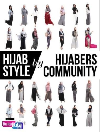 Cover Buku HIJAB STYLE BY HIJABERS COMMUNITY: THE OFFICIAL BOOK OF HIJABERS COMMUNITY (Disc 50%)