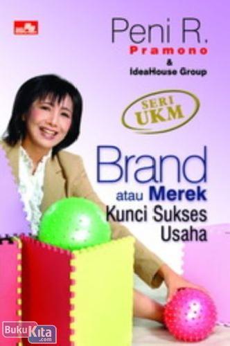 Cover Buku Brand atau Merek Kunci Sukses Usaha