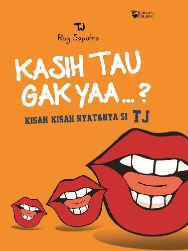 Cover Buku KASIH TAU GAK YAA ?