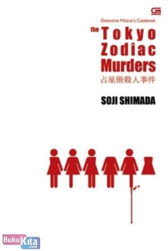 Cover Buku The Tokyo Zodiac Murders - Pembunuhan Zodiac Tokyo