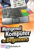 Mengenal Komputer for Beginners