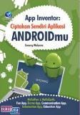 App Inventor: Ciptakan Sendiri Aplikasi Androidmu