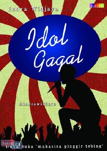 Cover Buku Idol Gagal : Duka Suka