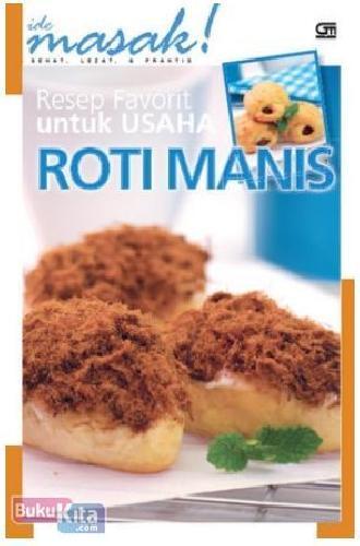 Cover Buku Resep Favorit untuk Usaha : Roti Manis