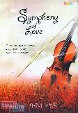 Symphony of Love : Cinta Itu Seperti Mimpi, yang Akan Lenyap Saat Aku Terbangun