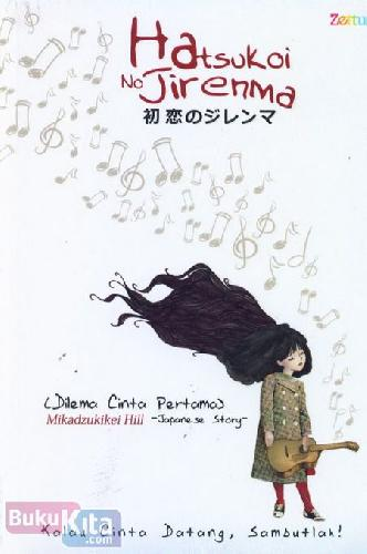 Cover Buku Hatsukoi No Jirenma - Dilema Cinta Pertama