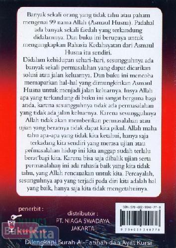 Cover Belakang Buku Rahasia Kedahsyatan Asmaul Husna : Dilengkpi Surah Al-Fatihah dan Ayat Kursi