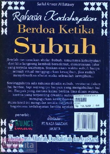 Cover Belakang Buku Rahasia Dahsyatnya Berdoa Ketika Subuh : Disertai Surah Alfatihah. Doa Rabithah dan Ayat Kursi