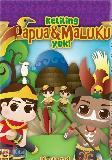 CD Keliling Nusantara - Keliling Papua & Maluku Yuk!