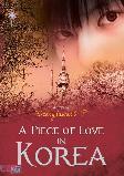 A Piece Of Love In Korea