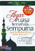 Detail Buku Agar Puasa Berpahala Sempurna : Agar Ramadhan Benar-Benar Bermakna]