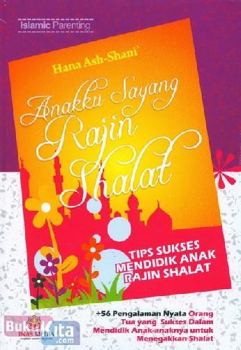 Cover Buku Anakku Sayang Rajin Shalat