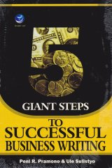 5 Giant Steps, To Successful Business Writing