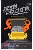 Mesin Pencuci Otak : Menggugat Siaran Televisi Indonesia