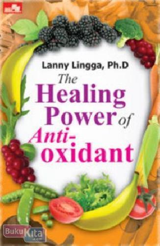 Cover Buku The Healing Power of Antioxidant