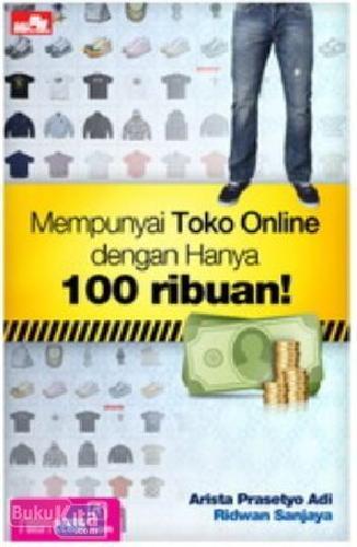 Cover Buku Mempunyai Toko Online dengan Hanya 100 ribuan!