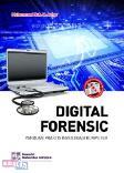 DIGITAL FORENSIC : Panduan Praktis Investigasi Komputer